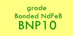 Bonded NdFeB Grade